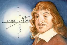 """I think, therefore I am"" is a philosophical proposition French writer Rene' Descartes."
